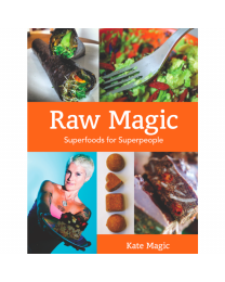 Raw Magic - Superfoods for Superpeople. (engl.) Buch  von Kate Magic